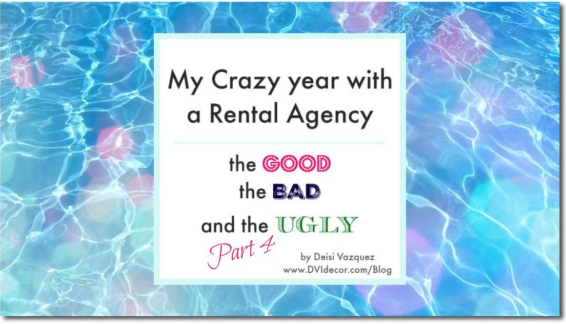 What i learned from my year working with a Vacation Rental Agency. The good and the bad.