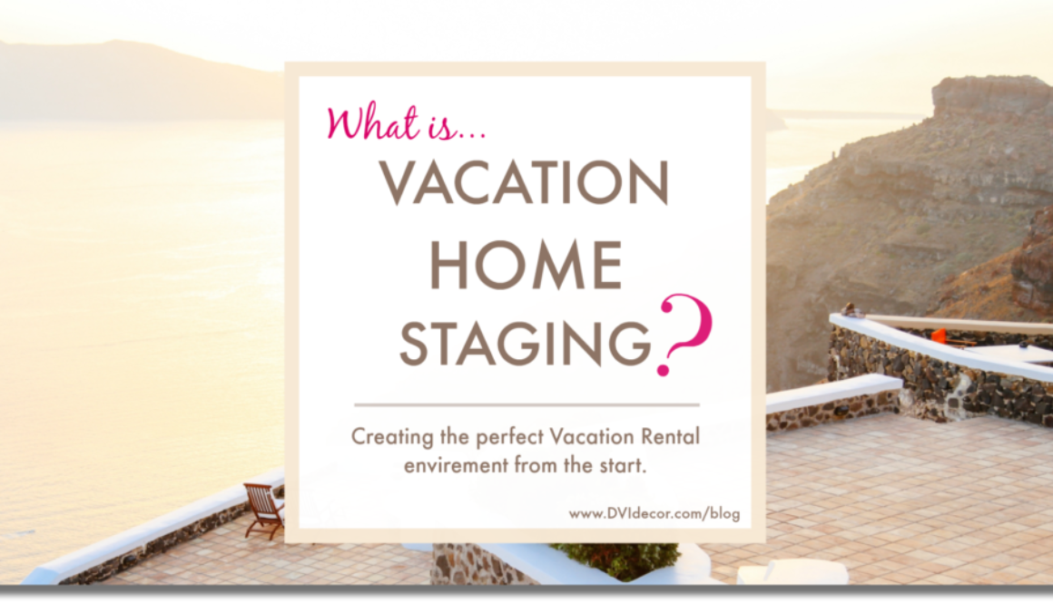 Vacation Rental Interior Design & Staging